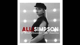 Alli Simpson - I Won't Remember You Tomorrow (Audio Video pt.1)