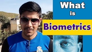 [Hindi] What is Biometrics ? | Biometrics Kya hota hai ? | Simple Explaination