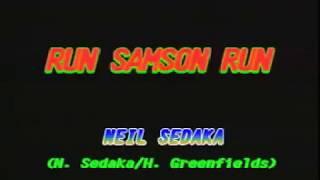 RUN, SAMSON, RUN by Neil Sedaka (Dynasty)