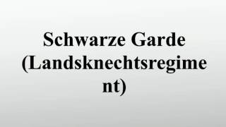 Schwarze Garde (Landsknechtsregiment)