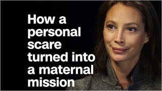 How Christy Turlington Burns turned a personal scare into...