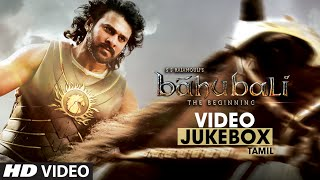Baahubali Video Jukebox (Tamil) || Prabhas, Anushka, Rana Daggubati, Tamannaah || Bahubali Jukebox