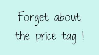 Price Tag - Jessi J ft. B.O.B [ LYRICS ON SCREEN]