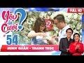 Download Video Download YÊU LÀ CƯỚI? | YLC #54 UNCUT | Cặp đôi lần đầu tiên hôn nhau trên cầu thang chung cư vì...bực mình💋 3GP MP4 FLV