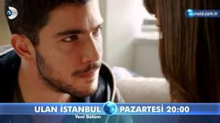 Ulan İstanbul 23. Bölüm Fragmanı