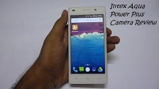 Intex Aqua Power Plus Camera Review