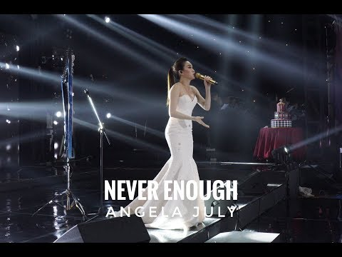 Never Enough - Live Performance by Angela July