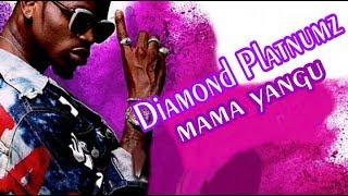 Diamond platnumz Mama Yangu (Officials Video)