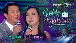 Duy Quang & Phi Khanh - Giọt Lệ Cho Ngàn Sau (Từ Công Phụng) PBN 100