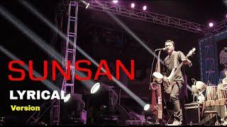 SUNSAN - Nepali Lyrics Song | Deepak Bajracharya