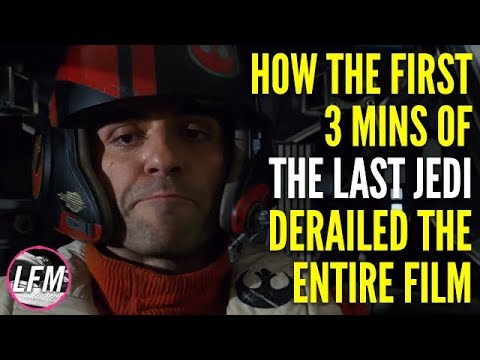 How the First 3 Mins of The Last Jedi derailed the entire film