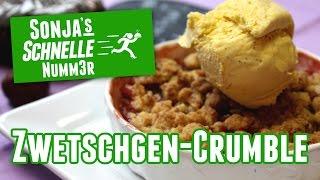 Zwetschgen-Crumble - Rezept (Sonja's Schnelle Nummer #6)