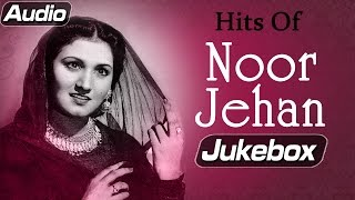 Hits Of Noor (HD) Jehan - Audio Jukebox