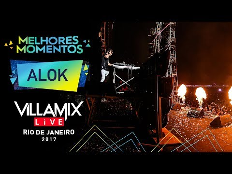Melhores Momentos Alok Villa Mix Rio de Janeiro 2017 Ao Vivo