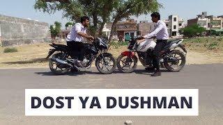 Dost hai ya Dushman