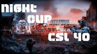 [RediF] Battlefield 3 5vs5   Night Cup CSL #40 Part. II