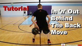 Professor Tutorial: In and Out Behind The Back (Crazy Move)