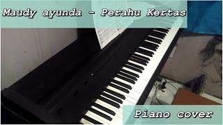 Maudy Ayunda - Perahu  Kertas piano cover