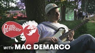 Mac DeMarco Talks Dream Guitars | Gearheads