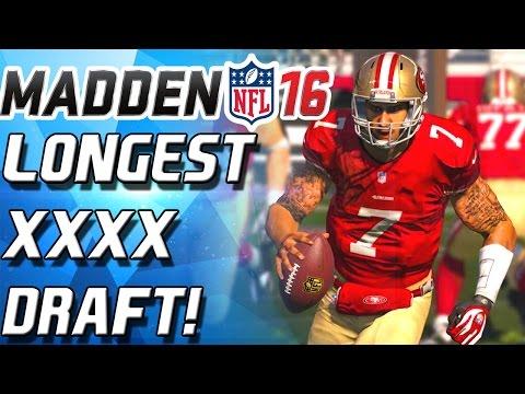 LONGEST XXXX DRAFT! Madden 16 Draft Champs