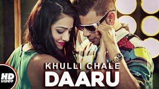 Khulli Chale Daaru (Full Video) | Sh-Roy ft. L.O.C | G Skillz |  New Punjabi Songs