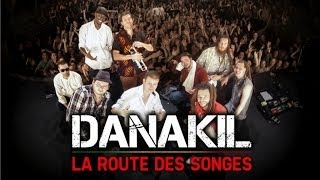 🎥 Docu : DANAKIL - La Route des Songes, un an en tournée avec Danakil.