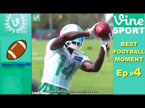 Best Football Vines of All Time Ep 4 Best Football Moments Compilation