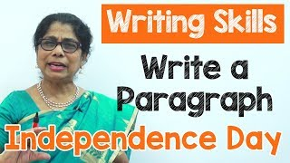 How to Write a Paragraph about Independence Day in English | Composition Writing  | Reading Skills