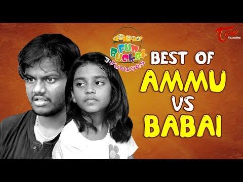 Fun Bucket JUNIORS Best of Ammu Vs Babai Comedy Web Series TeluguOne