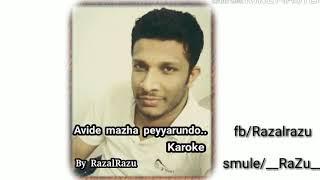 Avide mazha peyyarundo karoke with lyrics.. by Razu