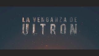 La Venganza de Ultrón (Teaser Trailer)
