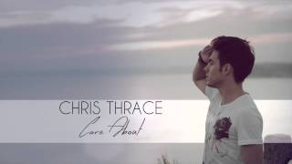 CHRIS THRACE - Care About
