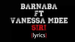 Barnaba ft Vanessa mdee Siri lyrics