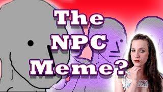 The NPC Meme is HEAVEN