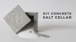 DIY Salt Cellar | How to make a concrete box