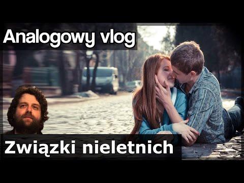 watch Analogowy Vlog #165 - Związki nieletnich / Niepełnoletnich