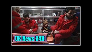 Sick children evacuated from syrian rebel enclave| UK News 24H