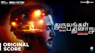 Dhuruvangal Pathinaaru (Original Background Score) | Jakes Bejoy | Karthick Naren