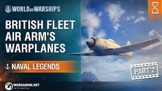 [Naval Legends] British Fleet Air Arm