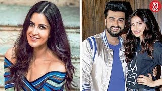 Katrina Upset On Not Getting Interesting Projects | Arjun - Athiya