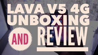 Lava V5 4G Unboxing And Review - Impressive Camera Phone