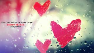 Gym Class Heroes ft. Adam Levine - Stereo Hearts (D.Clau Remix)