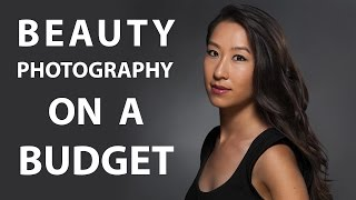 Beauty Photography on a Budget: Lighting Tutorial & Gear Tips