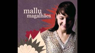 Mallu Magalhães - My Home Is My Man