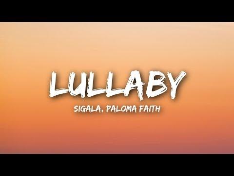 Sigala, Paloma Faith - Lullaby (Lyrics  Lyrics Video)