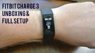 NEW Fitbit Charge 3 Unboxing and Setup!