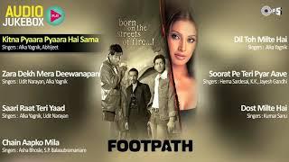 Footpath all songs