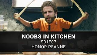 Honor Pfanne | Noobs in Kitchen E07 19.04.17