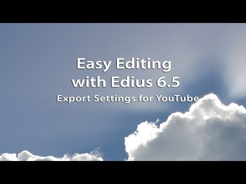 Xxx Mp4 Easy Editing With Edius 6 5 Best Export Settings For You Tube 3gp Sex