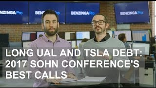 Long UAL and TSLA Debt: 2017 Sohn Conference's Best Calls